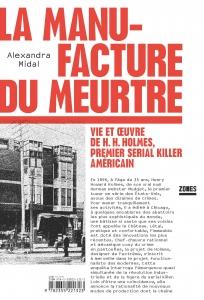 La manufacture du meurtre